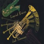 Liquid Brass by Jah Thomas