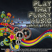 Play that funky music de Various Artists