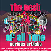 The Best Disco Songs Of All Time de Various Artists