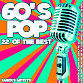 60's Pop -  22 Of The Best de Various Artists