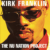 The Nu Nation Project de Kirk Franklin