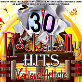 30 Rockabilly Hits by Various Artists
