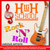High School Rock And Roll by Various Artists