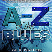 A-Z Of The Blues by Various Artists