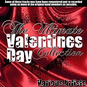 The Ultimate Valentines Day Collection by Various Artists