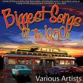 Biggest Songs Of The 1950's de Various Artists