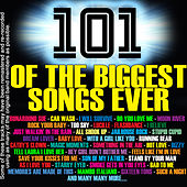 101 Of The Biggest Songs Ever by Various Artists