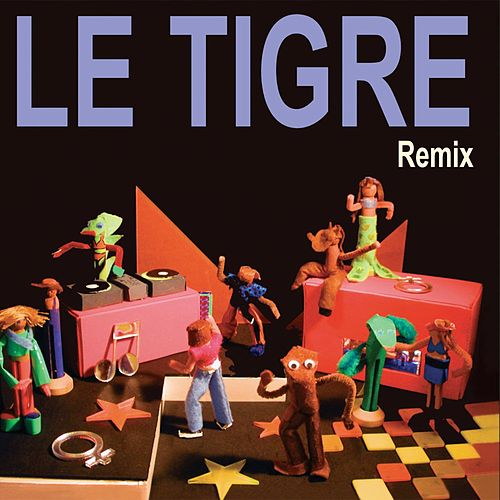 Remix by Le Tigre