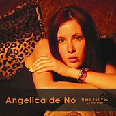 Here For You by Angelica De No