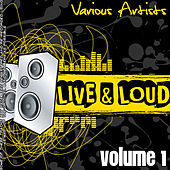 Live And Loud Volume 1 de Various Artists