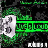 Live And Loud Volume 4 de Various Artists