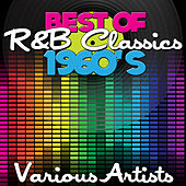 Best Of R&B Classics (1960s) de Various Artists