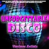 Unforgettable Disco von Various Artists