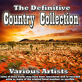 The Definitive Country Collection by Various Artists