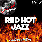 Red Hot Jazz Vol. 7 - [The Dave Cash Collection] von Various Artists