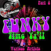 Funky Time Y'all Part 2 - [The Dave Cash Collection] de Various Artists