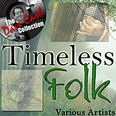 Timeless Folk - [The Dave Cash Collection] by Various Artists