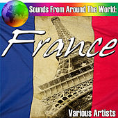 Sounds From Around The World: France by Various Artists
