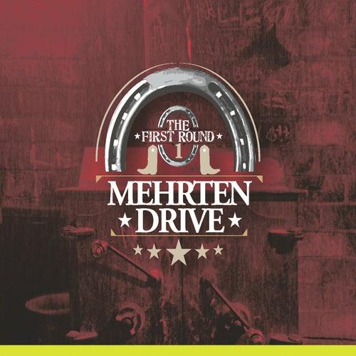 The First Round by Mehrten Drive