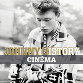 Johnny History - Cinéma de Johnny Hallyday