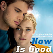 Now Is Good by Various Artists