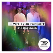 Be With You Tonight (The Remixes) by Young Professionals