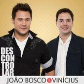 Descontrolar de João Bosco & Vinícius