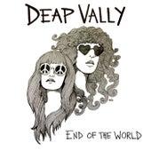 End Of The World de Deap Vally