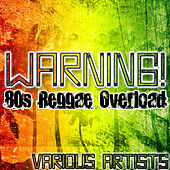 Warning! 80's Reggae Overload by Various Artists