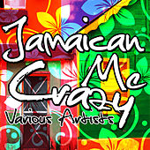 Jamaican Me Crazy by Various Artists