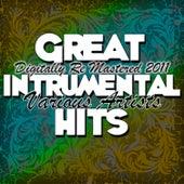 Great Intrumental Hits - (Digitally Re Mastered 2011) de Various Artists