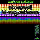 Stonewall Hi-NRG Anthems Vol. 1 by Various Artists