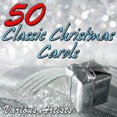 50 Classic Christmas Carols de Various Artists