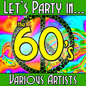 Let's Party in...The 60's von Various Artists