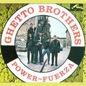 Power Fuerza de Ghetto Brothers