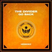 Go Back (Original Mix) by Divider