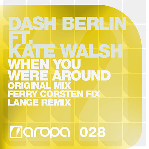 When You Were Around by Dash Berlin