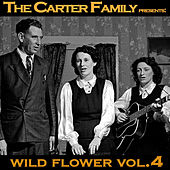 Wild Flower Vol. 4 by The Carter Family