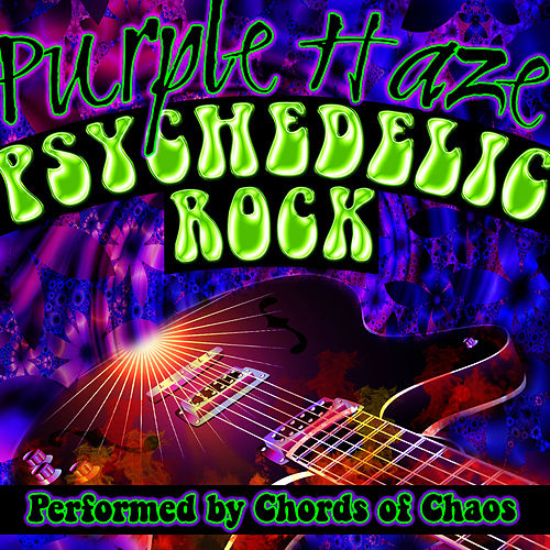 Purple Haze Psychedelic Rock By Chords Of Chaos Napster