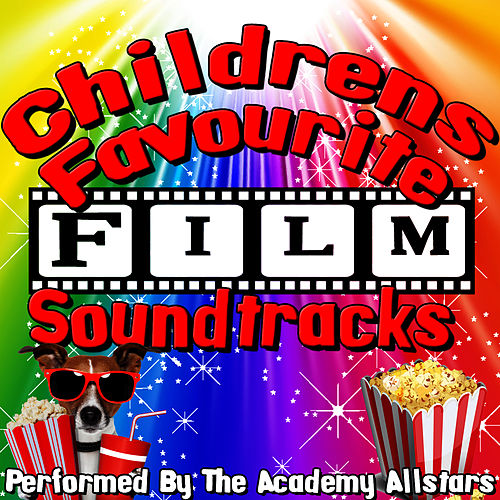 Childrens Favourite Film Soundtracks by Academy Allstars
