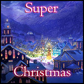 Super Christmas by Various Artists