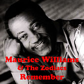 Remember von Maurice Williams and the Zodiacs