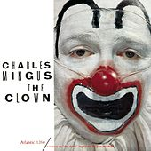 The Clown by Charles Mingus