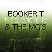 The Classic Years von Booker T. & The MGs