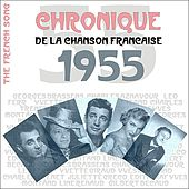 The French Song / Chronique De La Chanson Française - 1955, Vol. 32 by Various Artists