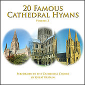 20 Famous Cathedral Hymns - Volume 2 by Various Artists