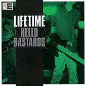 Hello Bastards by Lifetime