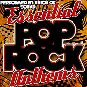 Essential Pop Rock Anthems by Union Of Sound