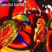 Puro Bla Bla Bla - EP de kyo