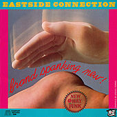 Brand Spanking New by Eastside Connection